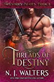 Threads of Destiny (Tapestries Book 4)