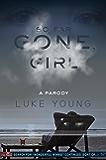 So Far Gone, Girl: A Parody