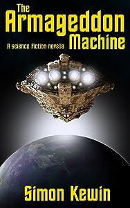 The Armageddon Machine: a science fiction novella
