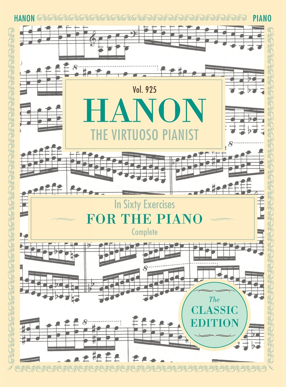 Hanon: The Virtuoso Pianist in Sixty Exercises, Complete (Schirmer's Library of Musical Classics, Vol. 925) pdf epub