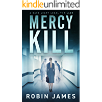 Mercy Kill (Cass Leary Legal Thriller Series Book 8)