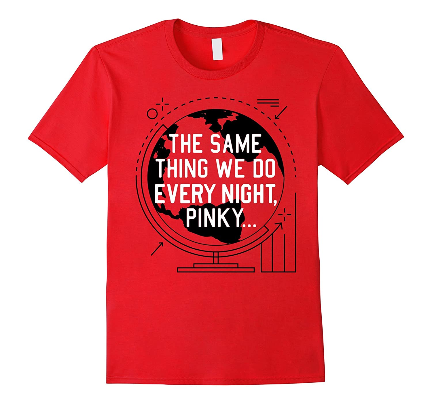 THE SAME THING WE DO EVERY NIGHT PINK SHIRT-PL