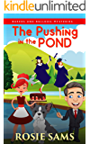 The Pushing in the Pond (Bakers and Bulldogs Mysteries Book 19)