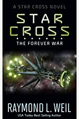 The Star Cross: The Forever War Kindle Edition