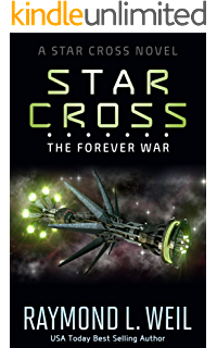 From Fifty Year War To Forever War >> Amazon Com The Star Cross Ebook Raymond L Weil Kindle Store