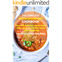 THE COMPLETE VEGAN NOOM DIET COOKBOOK: easy and delicious vegan noom diet recipes for healthy living and weight loss