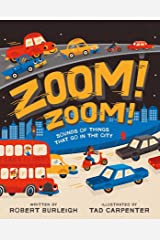 Zoom! Zoom!: Sounds of Things That Go in the City Hardcover