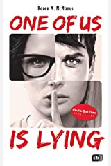 ONE OF US IS LYING: Nominiert für den Deutschen Jugendliteraturpreis 2019 (Die ONE OF US IS LYING-Reihe 1) (German Edition) Kindle Edition
