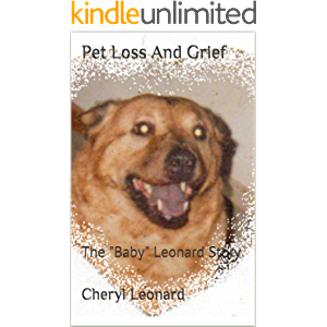 """Pet Loss And Grief: The """"Baby"""" Leonard Story"""