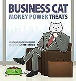 Business Cat: Money, Power, Treats (English Edition)