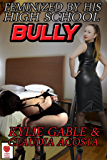 Feminized by his High School Bully