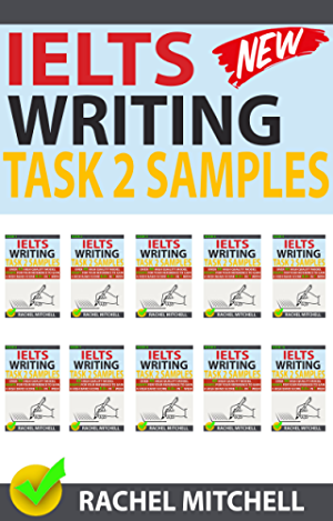 Ielts Writing Task 2 Samples : Over 450 High-Quality Model Essays for Your Reference to Gain a High Band Score 8.0+ In 1 Week (Box set)