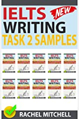Ielts Writing Task 2 Samples: Over 450 High-Quality Model Essays for Your Reference to Gain a High Band Score 8.0+ In 1 Week (Box set) Kindle Edition