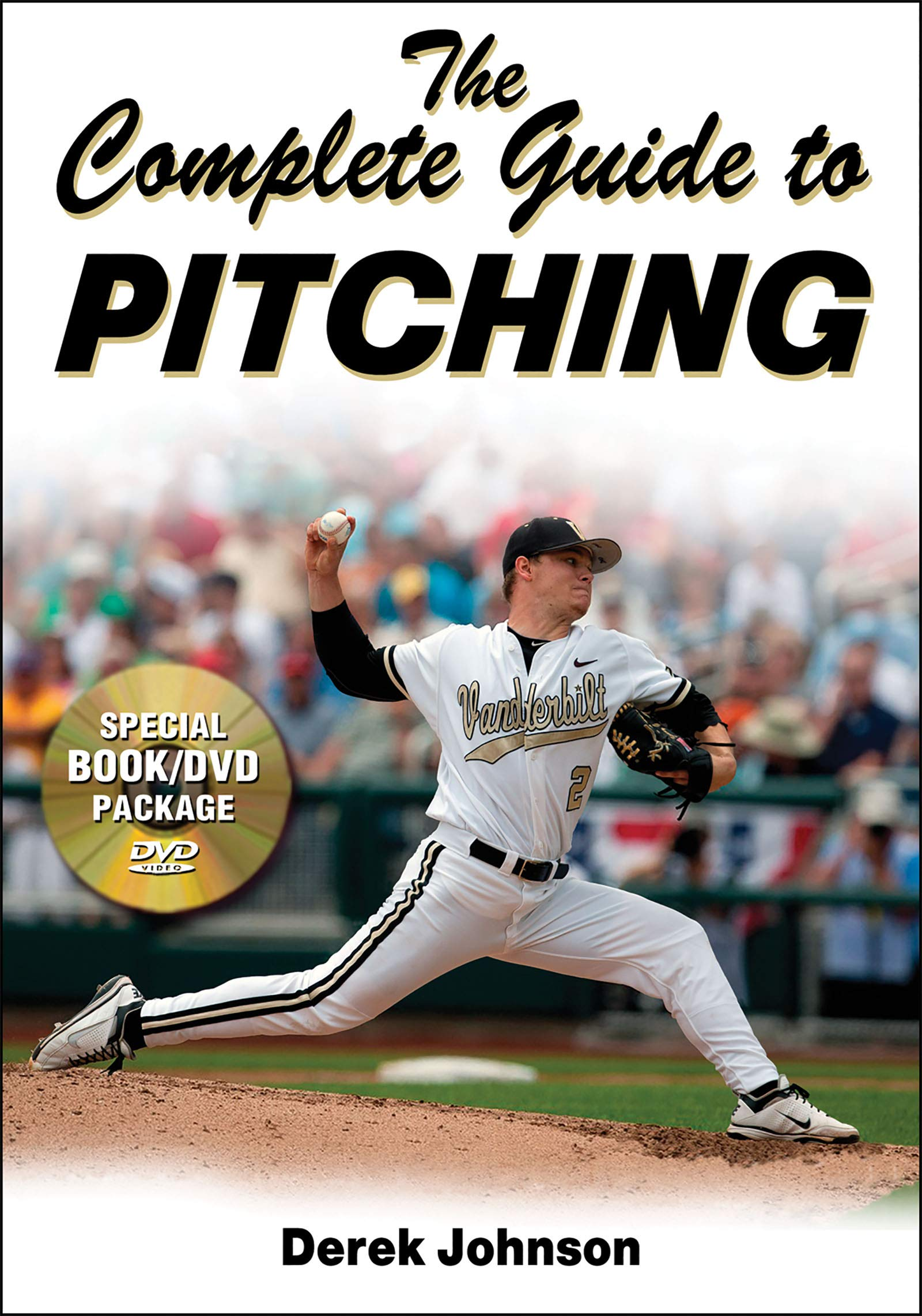 The Complete Guide to Pitching por Derek Johnson