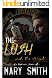 The Lush and the Angel (New Hampshire Bears Book 10)