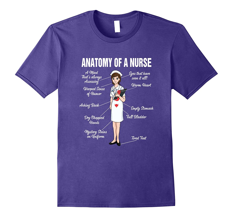 Anatomy of a Nurse - Gift for National Nurses Week T-Shirt-CD