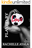 Played by Love (English Edition)