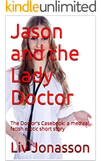 Sex and the Cystoscope (inspired by true events): The Erotic ...