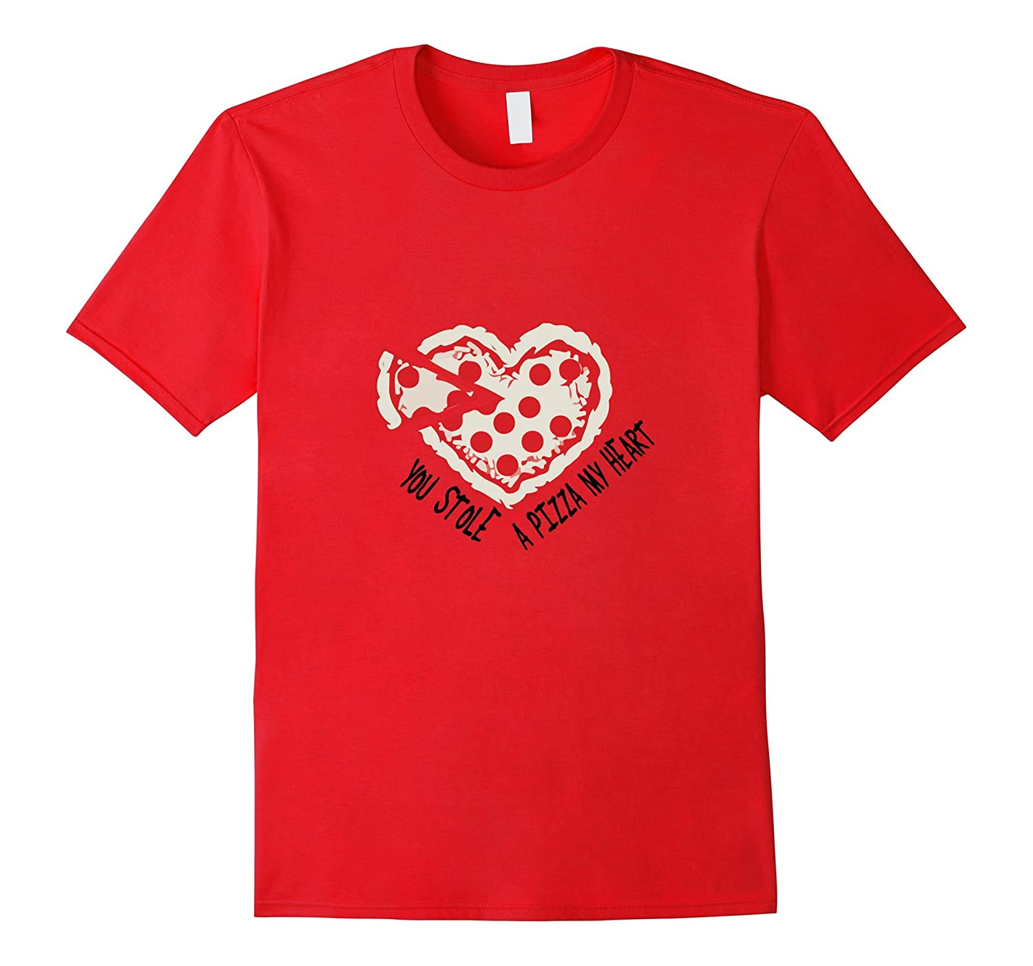 You Stole a Pizza My Heart T-shirt-Rose