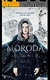 Moroda (World of Linaria Book 1)
