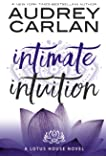 Intimate Intuition (Lotus House)