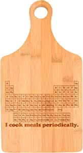 STEM Gifts I Cook Meals Periodically Nerdy Gag Gift Science Nerd Paddle Shaped Bamboo Cutting Board