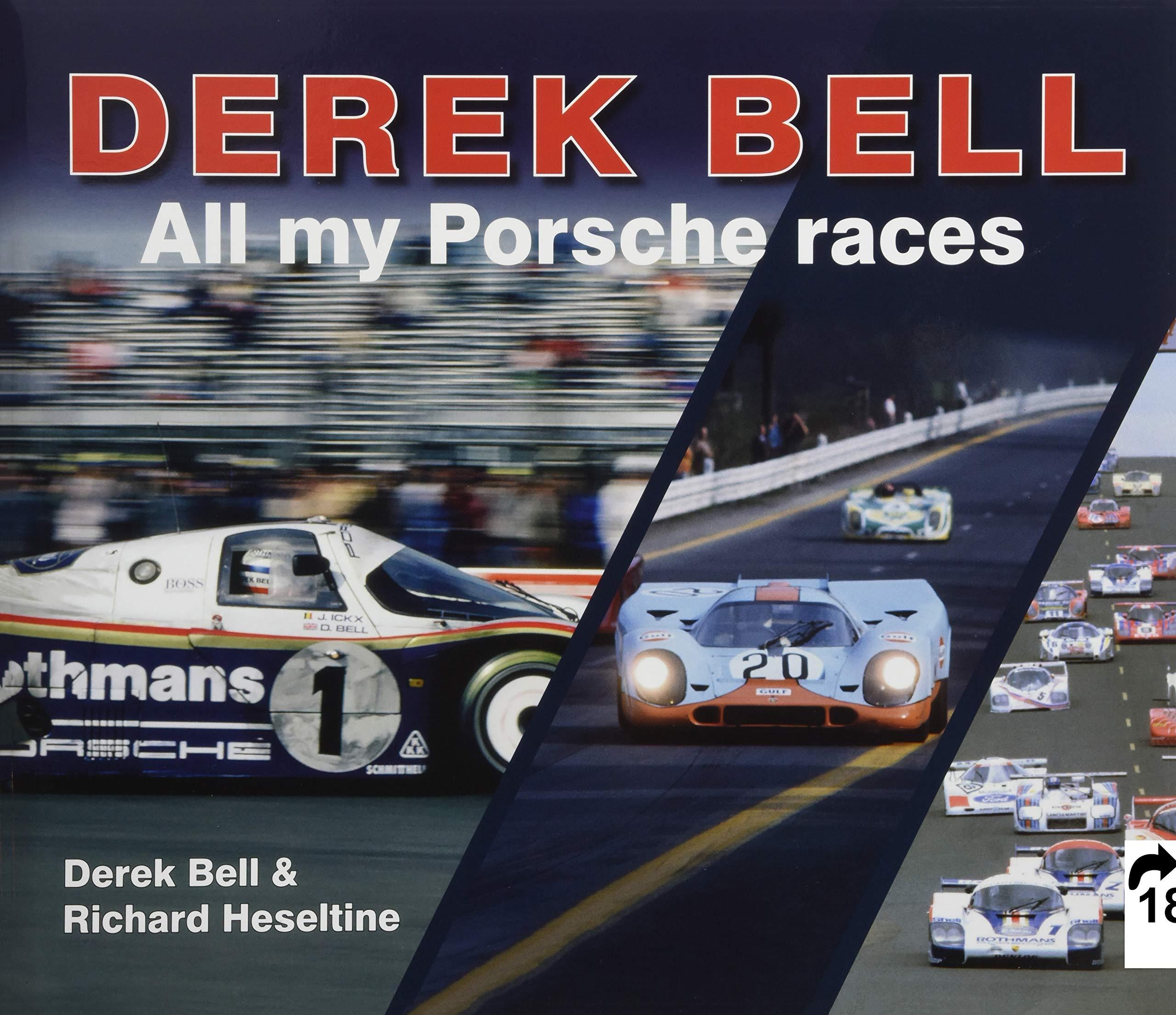 Derek Bell: All my Porsche races: Amazon.es: Richard Heseltine, Derek Bell: Libros en idiomas extranjeros