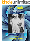 MY TRUTH: My life lived with my Master, Sai Baba of Shirdi