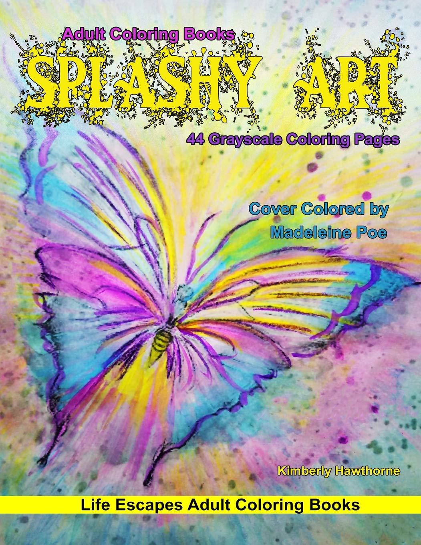 Amazon Com Adult Coloring Books Splashy Art 44 Grayscale Coloring