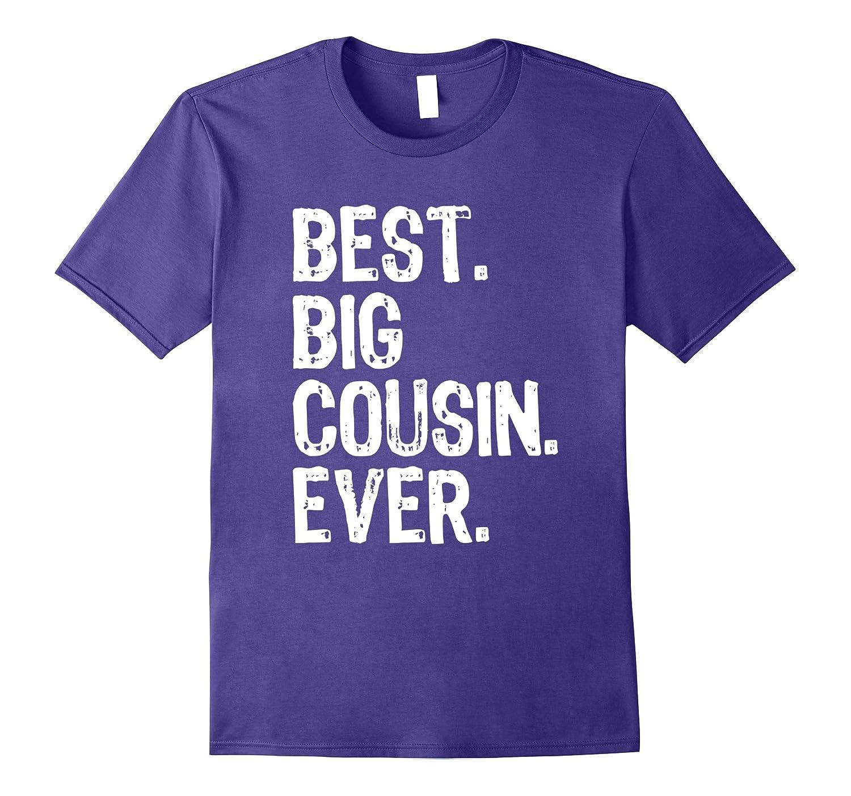 Best Big Cousin Ever T-Shirt-Vaci