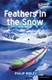 Feathers in the Snow (Modern Plays)