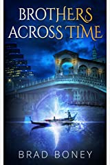 Brothers Across Time Kindle Edition