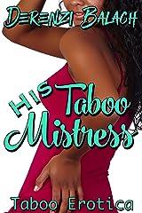 His Taboo Mistress Kindle Edition