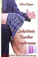Substitute Teacher Daydreams Kindle Edition