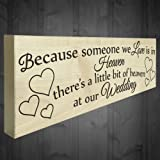 Red Ocean Because Someone We Love Is In Heaven There's A Little Bit Of Heaven At Our Wedding Freestanding Wooden Plaque Memorial Sign Table Decoration