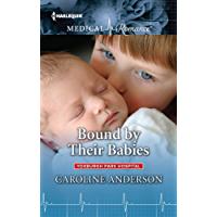 Bound by Their Babies (Yoxburgh Park Hospital)