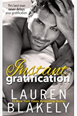 Instant Gratification (Always Satisfied Book 3) Kindle Edition