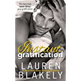 Instant Gratification: A Friends To Lovers Romance (Always Satisfied Book 3)