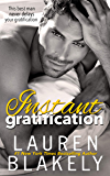 Instant Gratification (Always Satisfied Book 3) (English Edition)