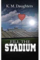 Fill the Stadium Kindle Edition
