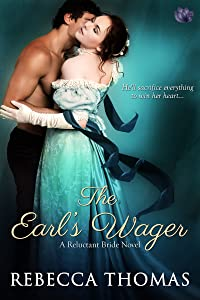 The Earl's Wager (A Reluctant Bride Book 2)