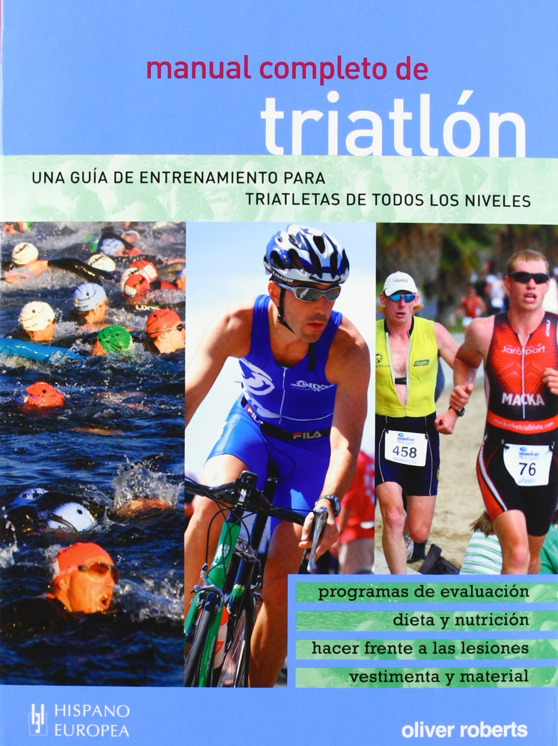 Manual completo de triatlon / Triathlon Complete Manual (Spanish Edition) (Spanish) Paperback – November 30, 2012