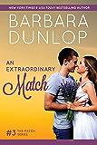 An Extraordinary Match (The Match Series Book 3)