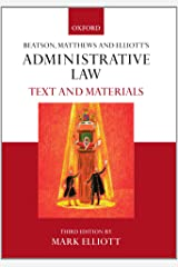 Beatson, Matthews & Elliot's Administrative Law: Text and Materials Paperback