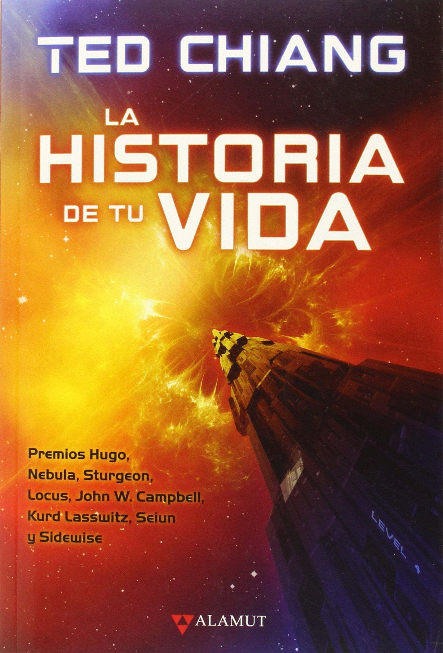 Historia de tu vida, La (Alamut Serie Fantástica): Amazon.es ...
