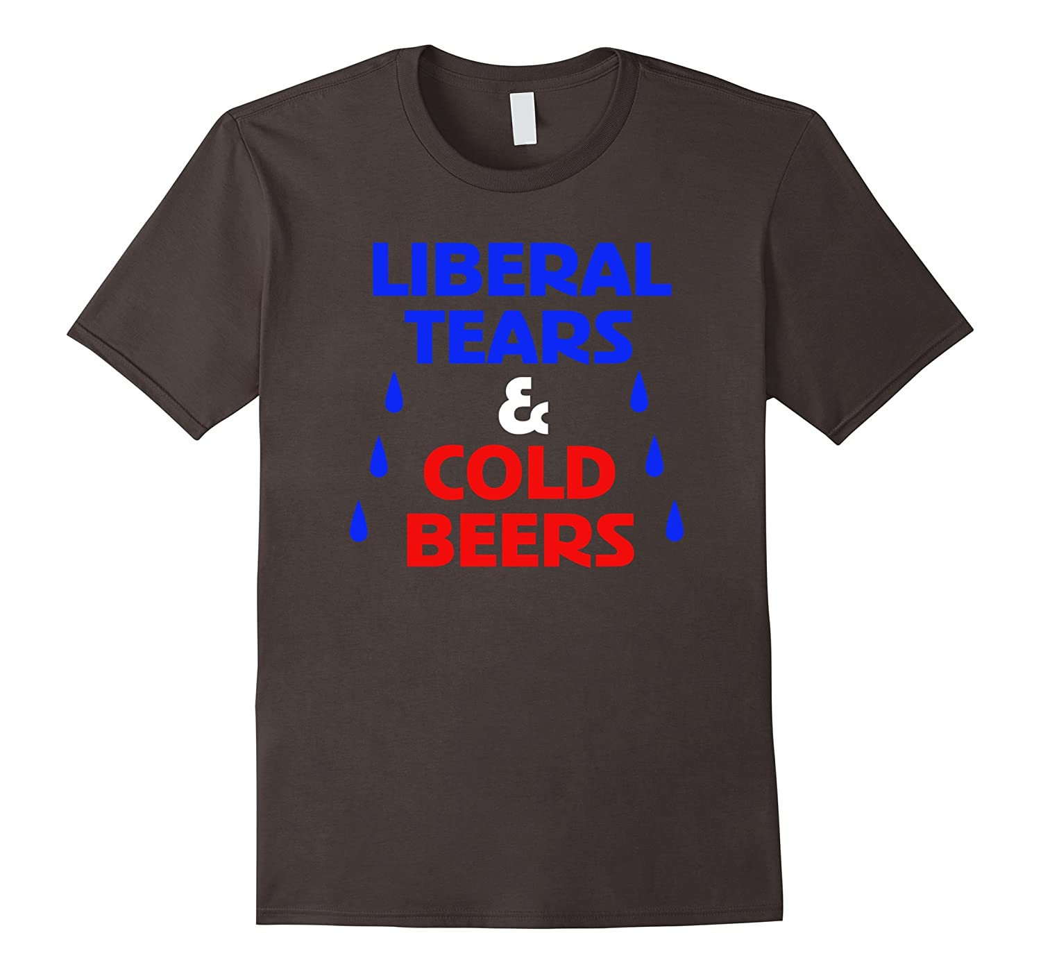 Liberal Tears  Cold Beers T Shirt Pro President elect Trump-RT