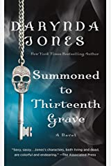Summoned to Thirteenth Grave: A Novel (Charley Davidson Series Book 13) Kindle Edition