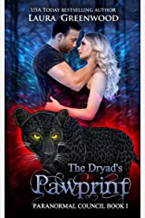 The Dryad's Pawprint (The Paranormal Council Book 1) Kindle Edition