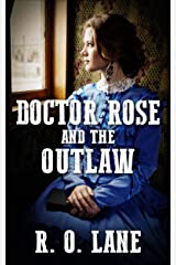 Doctor Rose and the Outlaw Kindle Edition