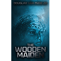 The Wooden Maiden